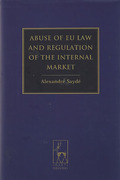 Cover of Abuse of EU Law and Regulation of the Internal Market