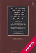 Cover of Dalhuisen on Transnational and Comparative Commercial, Financial and Trade Law: Volume 1 The Transnationalisation of Commercial and Financial Law and of Commercial, Financial and Investment Dispute Resolution. The New Lex Mercatoria and its Sources (eBook