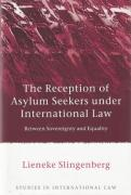 Cover of Reception of Asylum Seekers Under International Law: Between Sovereignty and Equality
