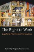 Cover of The Right to Work: Legal and Philosophical Perspectives