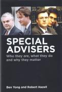 Cover of Special Advisers: Who They Are, What They Do and Why They Matter