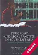 Cover of Drugs Law and Legal Practice in Southeast Asia: Indonesia, Singapore and Vietnam (eBook)