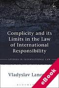 Cover of Complicity and its Limits in the Law of International Responsibility (eBook)