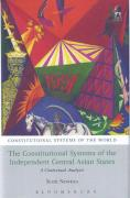 Cover of The Constitutional Systems of the Independent Central Asian States: A Contextual Analysis