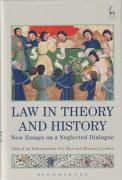 Cover of Law in Theory and History: New Essays on a Neglected Dialogue