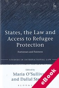 Cover of States, the Law and Access to Refugee Protection: Fortresses and Fairness (eBook)