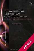 Cover of The Dynamics of Exclusionary Constitutionalism: Israel as a Jewish and Democratic State (eBook)