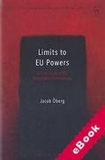 Cover of Limits to EU Powers: A Case Study of EU Regulatory Criminal Law (eBook)