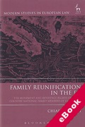 Cover of Family Reunification in the EU: The Movement and Residence Rights of Third Country National Family Members of EU Citizens (eBook)