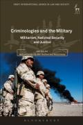 Cover of Criminologies of the Military: Militarism, National Security and Justice