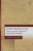 Cover of Gender Equality in Law: Uncovering the Legacies of Czech State Socialism