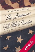 Cover of The Lawyers Who Made America: From Jamestown to the White House (eBook)