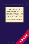 Cover of The Role of Competitors in the Enforcement of State Aid Law (eBook)