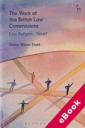 Cover of The Work of the British Law Commissions: Law Reform... Now? (eBook)
