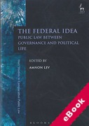 Cover of The Federal Idea: Public Law Between Governance and Political Life (eBook)