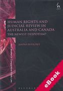 Cover of Human Rights and Judicial Review in Australia and Canada: The Newest Despotism? (eBook)
