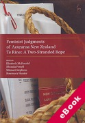 Cover of Feminist Judgments of Aotearoa New Zealand Te Rino: A Two-Stranded Rope (eBook)