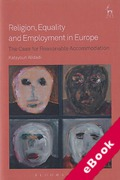 Cover of Religion, Equality and Employment in Europe: The Case for Reasonable Accommodation (eBook)
