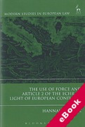 Cover of The Use of Force and Article 2 of the ECHR in Light of European Conflicts (eBook)