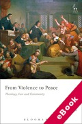 Cover of From Violence to Peace: Theology, Law and Community (eBook)