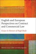 Cover of English and European Perspectives on Contract and Commercial Law: Essays in Honour of Hugh Beale