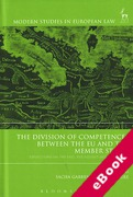 Cover of The Division of Competences Between the EU and the Member States: Reflections on the Past, the Present and the Future (eBook)