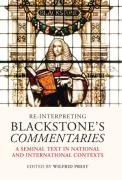 Cover of Re-interpreting Blackstone's Commentaries: A Seminal Text in National and International Contexts