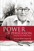 Cover of Power of Persuasion: Essays by a Very Public Lawyer