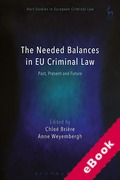 Cover of The Needed Balances in EU Criminal Law (eBook)