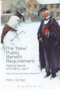Cover of The New Public Benefit Requirement: Making Sense of Charity Law?