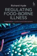 Cover of Regulating Food-Borne Illness: Investigation, Control and Enforcement