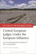 Cover of Central European Judges Under the European Influence: The Transformative Power of the EU Revisited