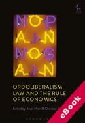 Cover of Ordoliberalism, Law and the Rule of Economics (eBook)