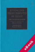 Cover of Litigating Trust Disputes in Jersey: Law, Procedure and Remedies (eBook)