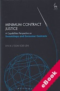 Cover of Minimum Contract Justice: A Capabilities Perspective on Sweatshops and Consumer Contracts (eBook)