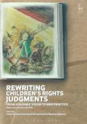 Cover of Rewriting Children's Rights Judgments: From Academic Vision to New Practice