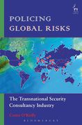 Cover of Policing Global Risks: The Transnational Security Consultancy Industry