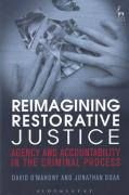 Cover of Reimagining Restorative Justice: Agency and Accountability in the Criminal Process
