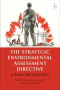 Cover of The Strategic Environmental Assessment Directive: A Plan for Success?