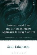 Cover of International Law and a Human Rights Approach to Drug Control