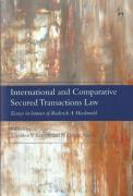 Cover of International and Comparative Secured Transactions Law: Essays in honour of Roderick A Macdonald