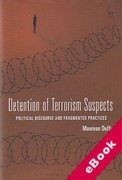 Cover of Detention of Terrorism Suspects: Political Discourse and Fragmented Practices (eBook)