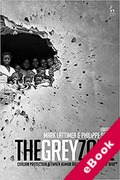 Cover of The Grey Zone: Civilian Protection Between Human Rights and the Laws of War (eBook)