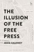 Cover of The Illusion of the Free Press