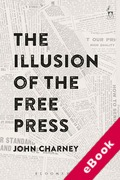 Cover of The Illusion of the Free Press (eBook)