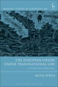 Cover of The European Union Under Transnational Law: A Pluralist Appraisal