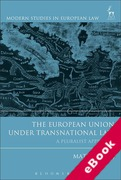 Cover of The European Union Under Transnational Law: A Pluralist Appraisal (eBook)
