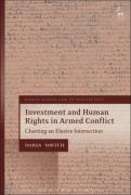 Cover of Investment and Human Rights in Armed Conflict: Charting an Elusive Intersection