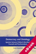 Cover of Democracy and Ontology: Agonism between Political Liberalism, Foucault and Psychoanalysis (eBook)