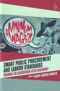 Cover of Smart Public Procurement and Labour Standards: Pushing the Discussion after RegioPost